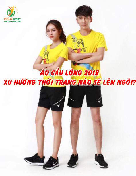 Áo cầu lông 2018